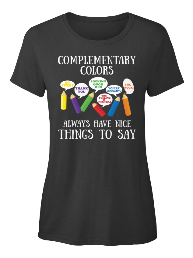 Complementary-Colors-So-Sweet-Thank-You-Looking-Good-Standard-Women-039-s-T-Shirt