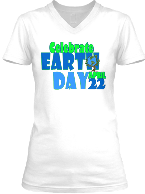 Earth Day T Shirt Limited Time Offer White T-Shirt Front
