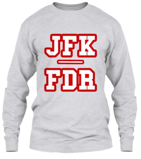 66a4d9c0 True American Game Shirt Jfk/Fdr Ash Grey Long Sleeve T-Shirt Front