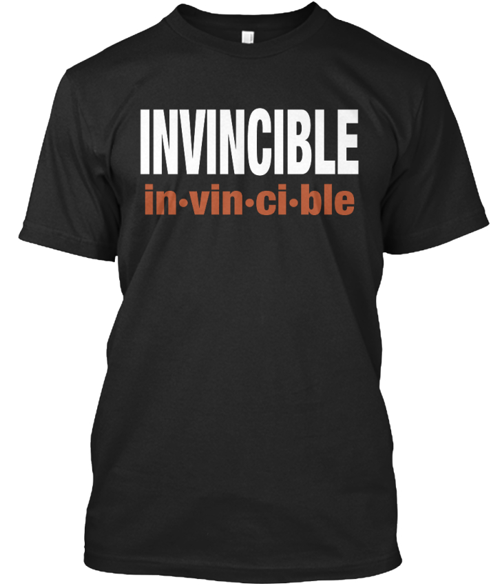 Invincible-Tee-In-vin-ci-ble-In-Vinseb-e-l-Too-Standard-Unisex-T-Shirt