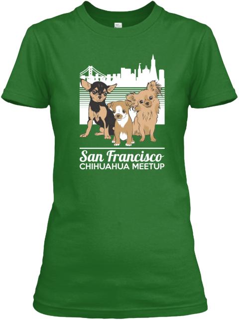 San francisco chihuahua meetup t shirts women 39 s t shirt for San francisco custom shirts