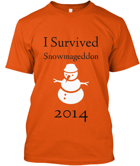 I Survived Snowmageddon 2014 Orange T-Shirt Front