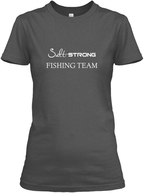 Salt strong fishing team fishing team products teespring for Fishing team shirts