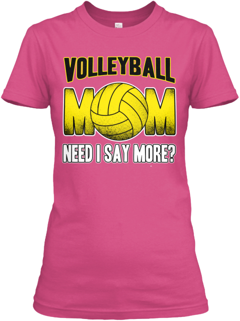 Volleyball Mom T Shirts And Hoodies Wow Pink T-Shirt Front