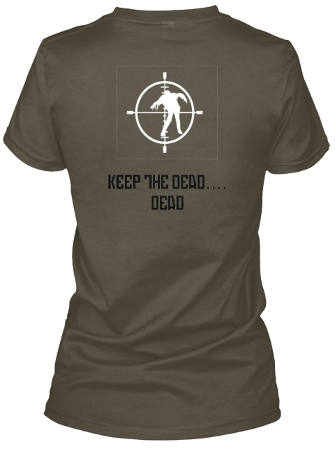 Keep The Dead....%0 A Dead Asphalt T-Shirt Back