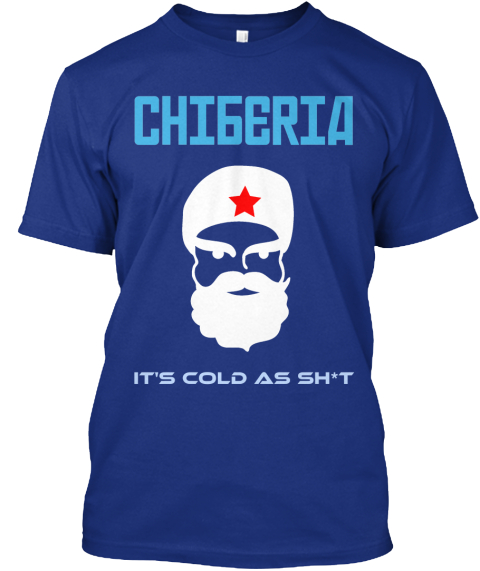 Chiberia It's Cold As Sh*T Deep Royal T-Shirt Front