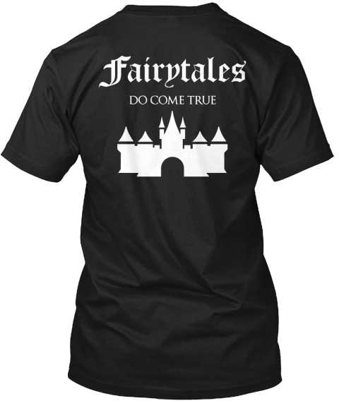 Fairytales Do Come True Black T-Shirt Back