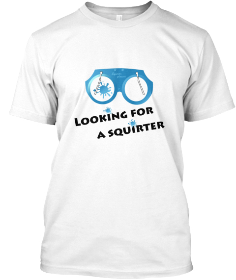 Looking for a squirter