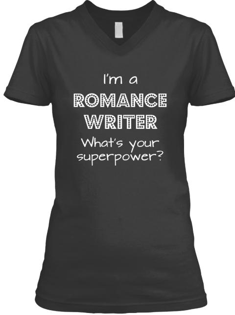 I'm A Romance Writer What's Your Superpower? Black T-Shirt Front