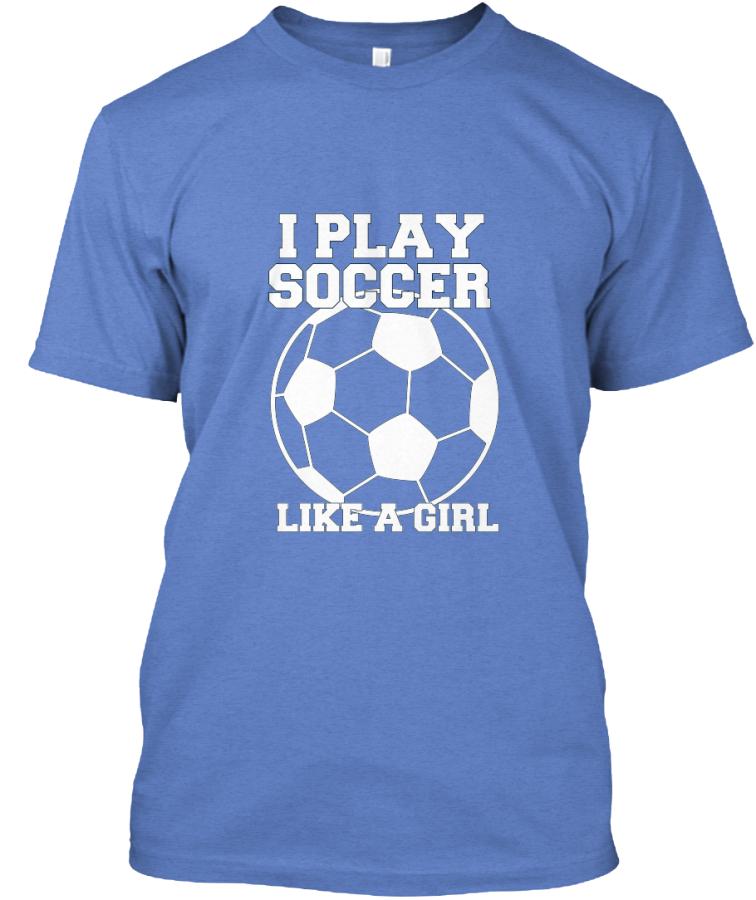 4a72d0a28 Girls Love Soccer  Teespring Campaign