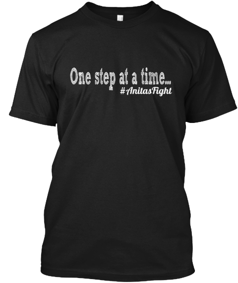 One Step At A Time... #Anitas Fight Black T-Shirt Front
