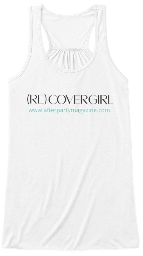 Be A (Re)Covergirl! White Women's Tank Top Front