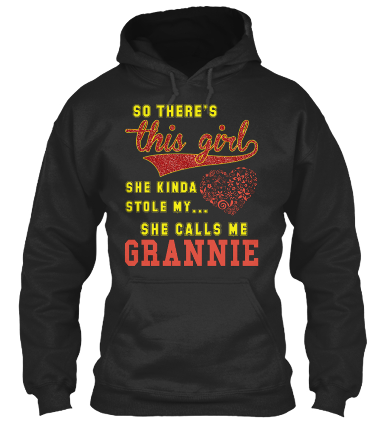 This-Girl-Call-Me-Grannie-So-There-039-s-She-Kinda-Stole-Standard-College-Hoodie