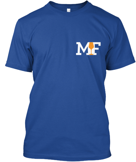 Mad Fermentationist T Shirts! Deep Royal T-Shirt Front