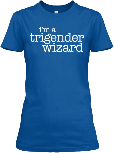 I'm A Trigender Wizard Royal Women's T-Shirt Front