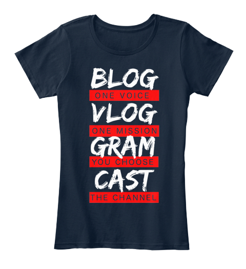 July's Blogging Shirt Of The Month New Navy Women's T-Shirt Front