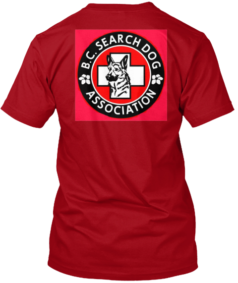 Bc Search Dog  Deep Red T-Shirt Back