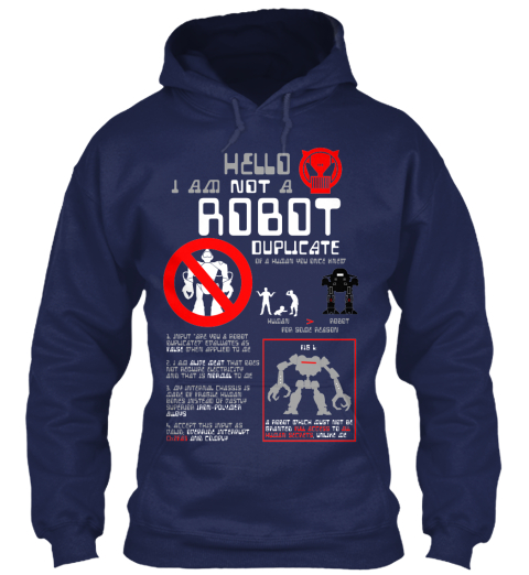 Hello I Am Not A Robot Duplicate Navy T-Shirt Front
