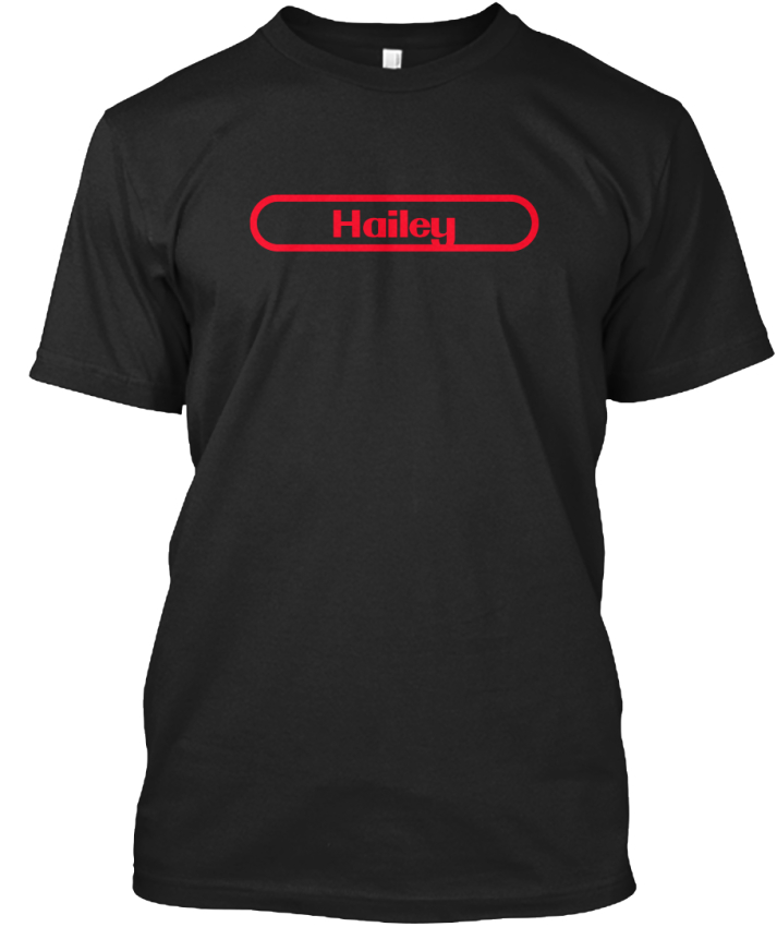 Hailey-The-Name-To-Be-Remembered-T-shirt-Elegant