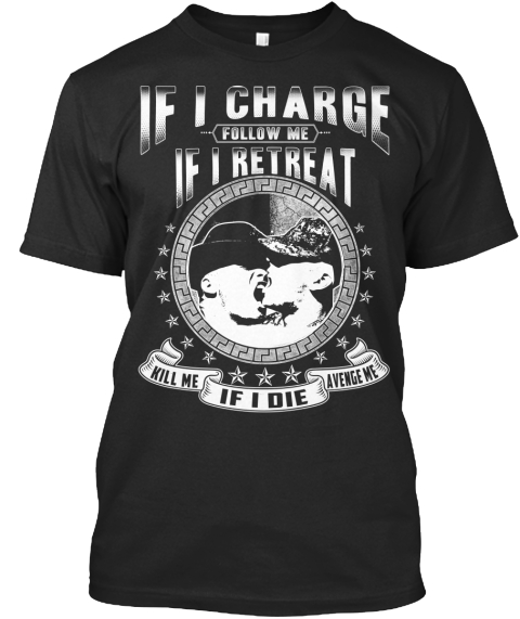 If I Charge Follow Me Shirt Black T Front
