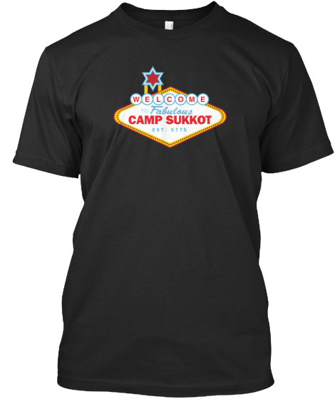 Welcome To Fabulous Camp Sukkot Est. 5775  T-Shirt Front