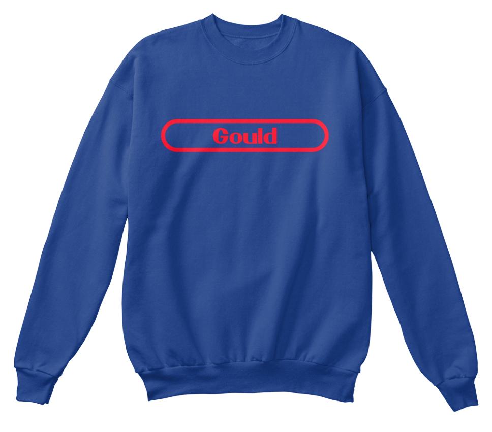 unisexe standard Le nom Gould à retenir Sweat shirt n8fR8qzxU