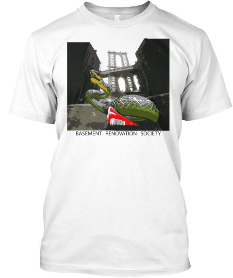 Basement Renovation Society T Shirt From Basement