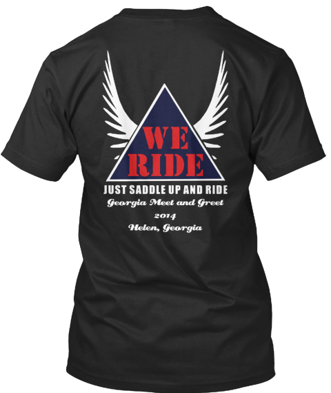 We Ride Georgia Meet &Amp; Greet 2014 Tee's Black T-Shirt Back