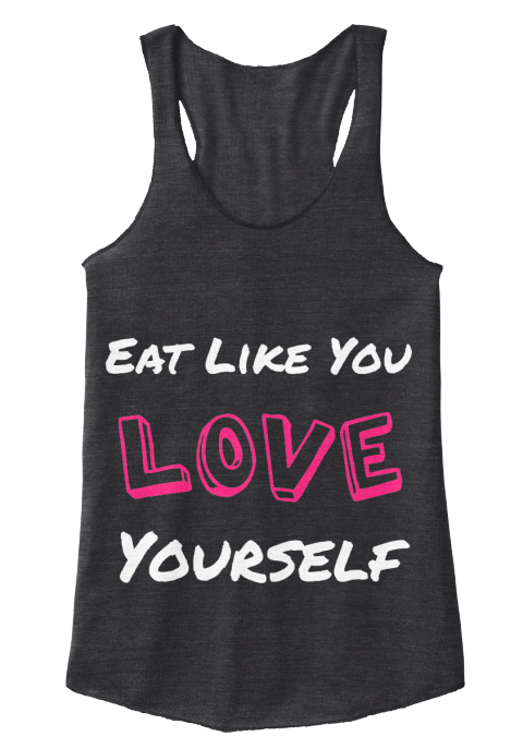 Eat Like You Love Yourself Eat Like You Love Yourself Products