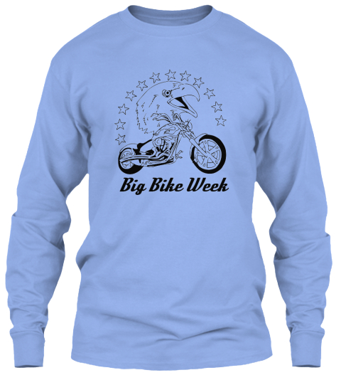Big Bike Week Light Blue Long Sleeve T-Shirt Front