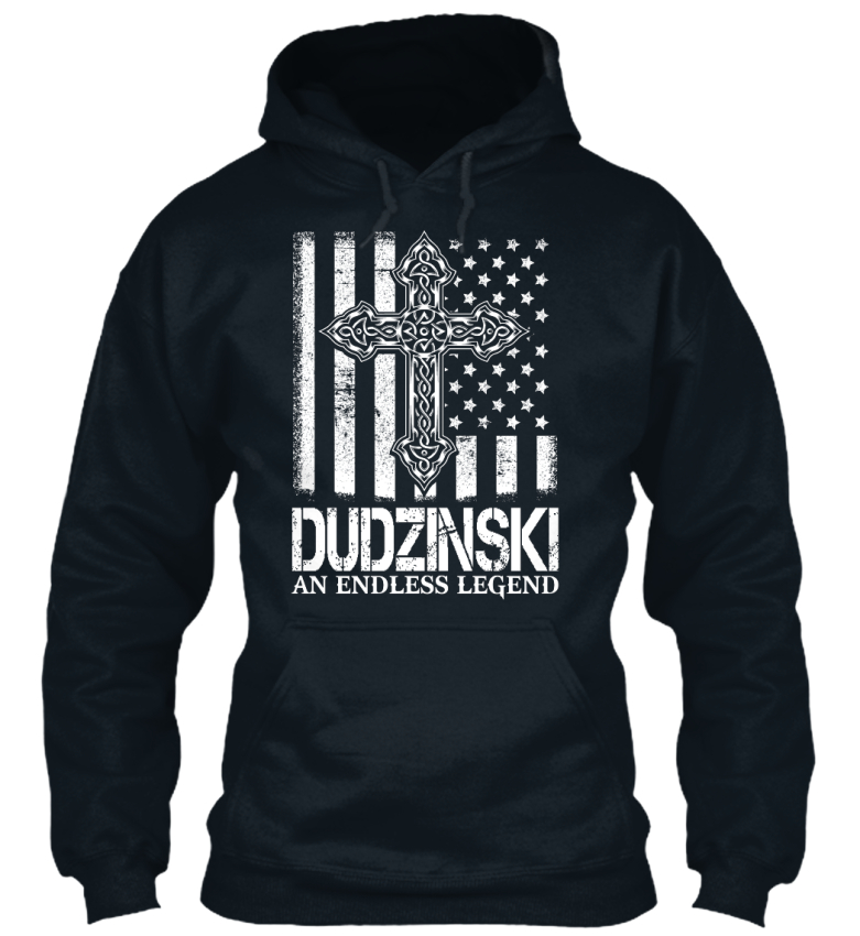 Dudzinski-An-Endless-Legend-Dudzinsku-Standard-College-Hoodie