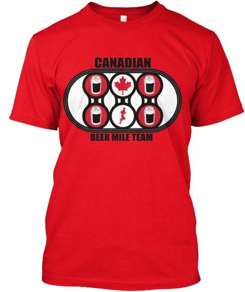 Canadian Beer Mile Team  Red T-Shirt Front