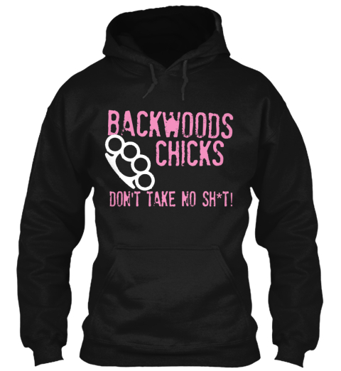 Backwoods Chicks Black T-Shirt Front