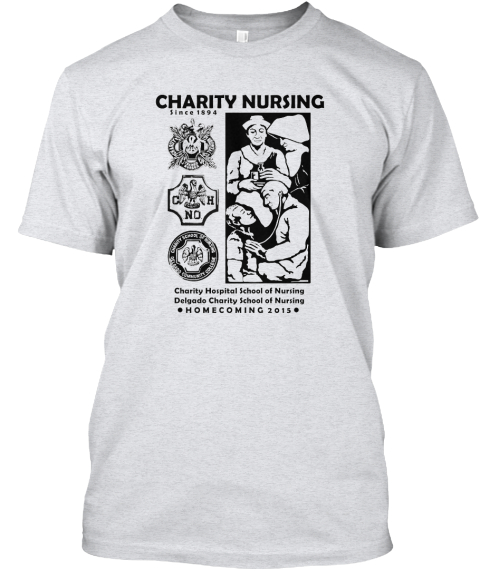 Charity Nursing Homecoming 2015 Charity Nursing Since 1894 C H No