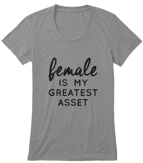 Female Is My Greatest Asset Premium Heather Women's T-Shirt Front