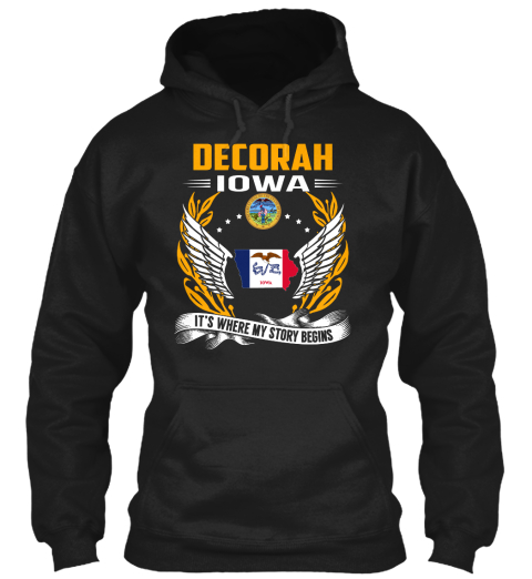 Decorah Iowa It's Where My Story Begins Black T-Shirt Front