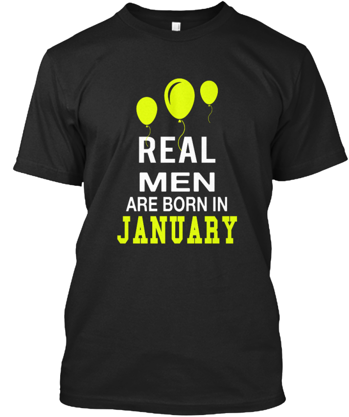 Machine-washable-Real-Men-Are-Born-In-January-S-Standard-Unisex-T-Shirt