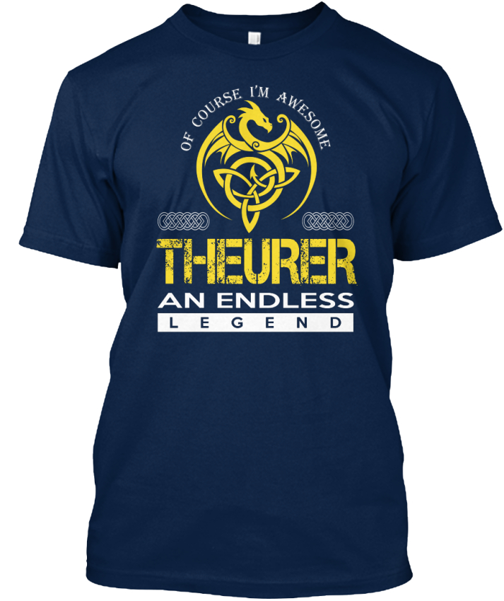Theurer-An-Endless-Legend-Of-Course-I-039-m-Awesome-Standard-Unisex-T-Shirt