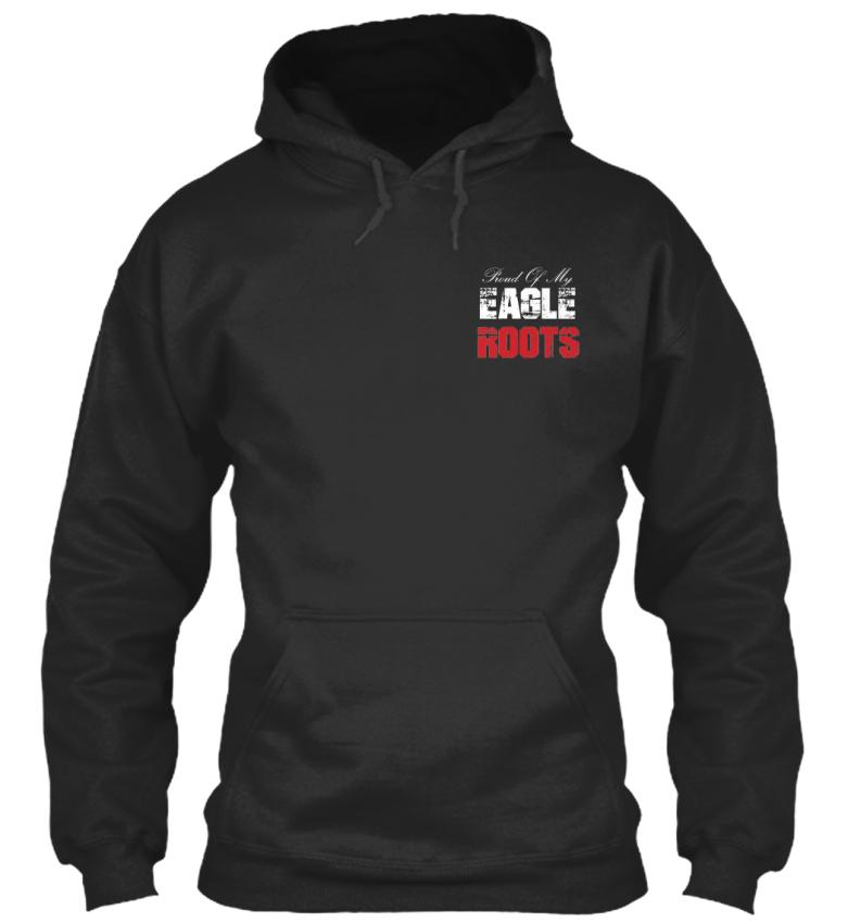 Eagle Roots - Proud My Of My Proud Standard College Hoodie 33cbf8