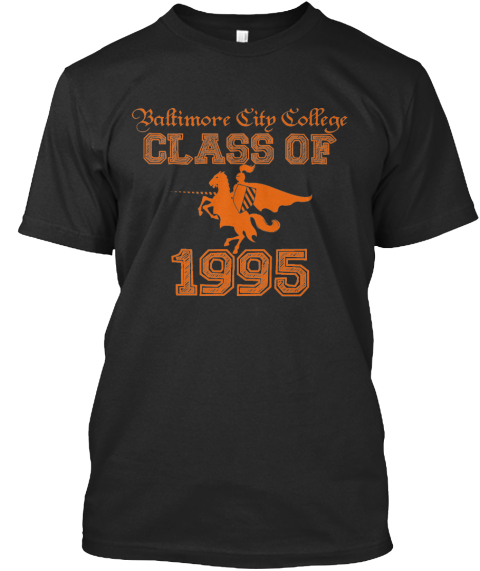 Baltimore City College Class Of 1995  Black T-Shirt Front