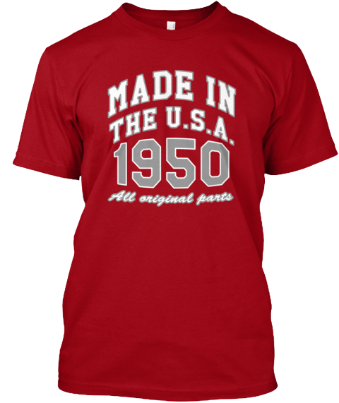 Made In The Usa 1950 Deep Red T-Shirt Front