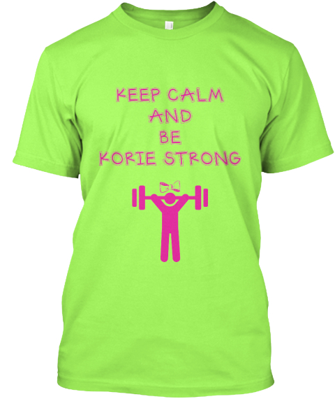 Keep Calm%0 Aand %0 Abe%0 Akorie Strong%0 A Lime T-Shirt Front