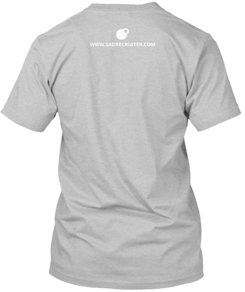 Www.Sadrecruiter.Com Light Heather Grey  T-Shirt Back