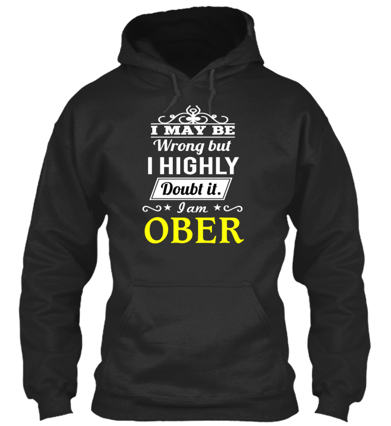 Cool-Ober-I-May-Be-Wrong-But-Highly-Doubt-It-Am-Standard-College-Hoodie