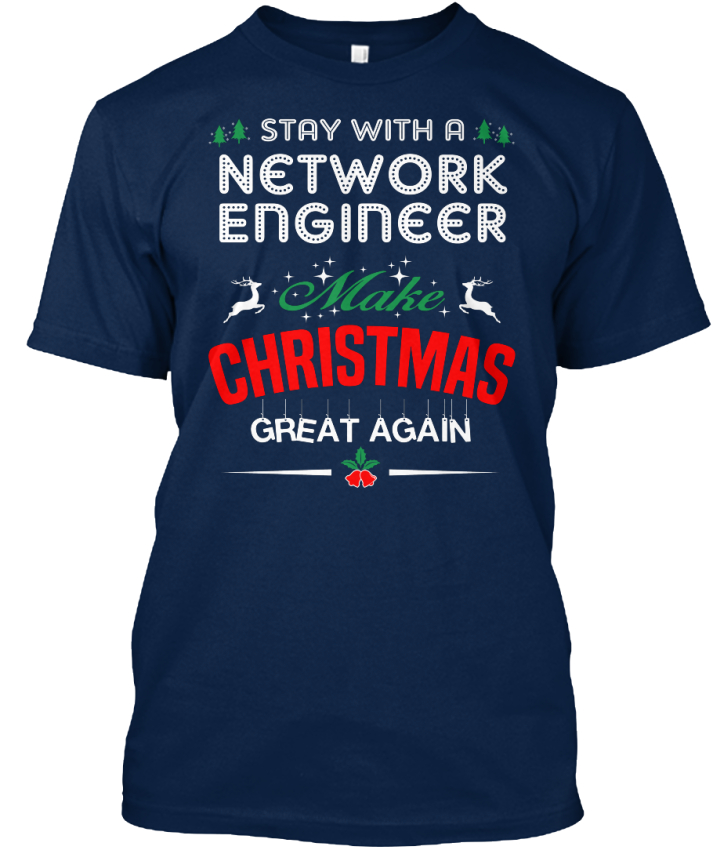 Trendy-Network-Engineer-Stay-With-A-Make-Christmas-Standard-Unisex-T-Shirt