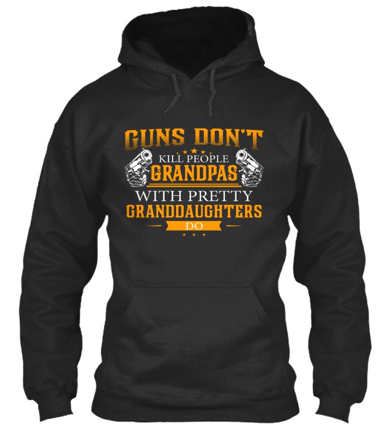 grandpas-Guns-Don-039-t-Kill-People-Grandpas-With-Pretty-Standard-College-Hoodie