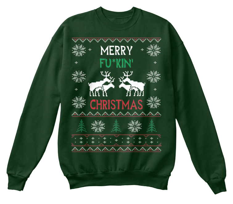 6d2f6c6048e Merry F n Christmas - Ugly Sweater-style printed design  Teespring Campaign