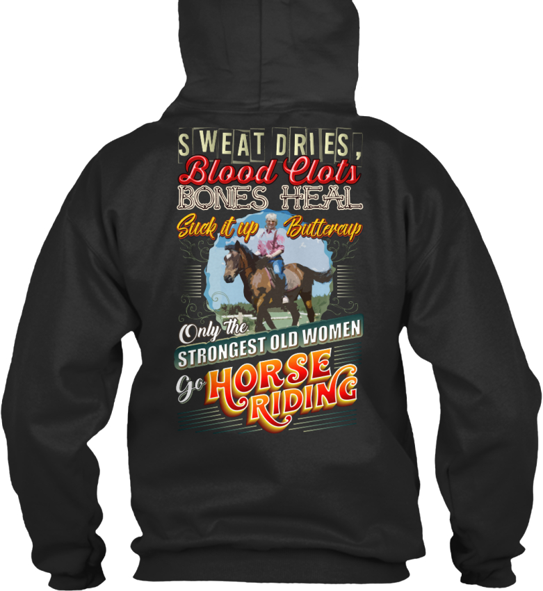Quality-Horse-Riding-Sweat-Dries-Blood-Clots-Bones-Standard-College-Hoodie