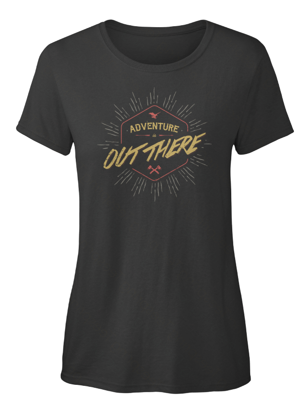 Custom-Adventure-Is-Out-There-Standard-Women-039-s-Standard-Women-039-s-T-Shirt