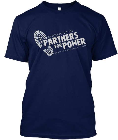 Electric Co Op Partners For Power Michigan Guatemala 2015 Michigan's Electric Cooperatives Meca Wolverine Great Lakes... Navy T-Shirt Front